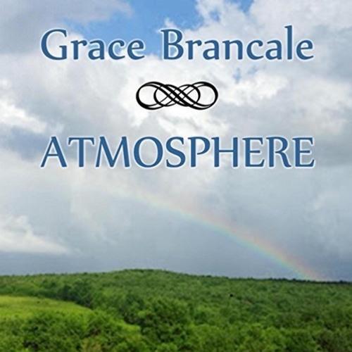 Grace Brancale : Atmosphere