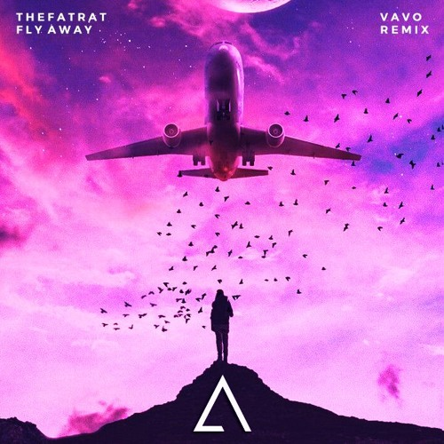 TheFatRat - Fly Away feat. Anjulie (VAVO Remix)