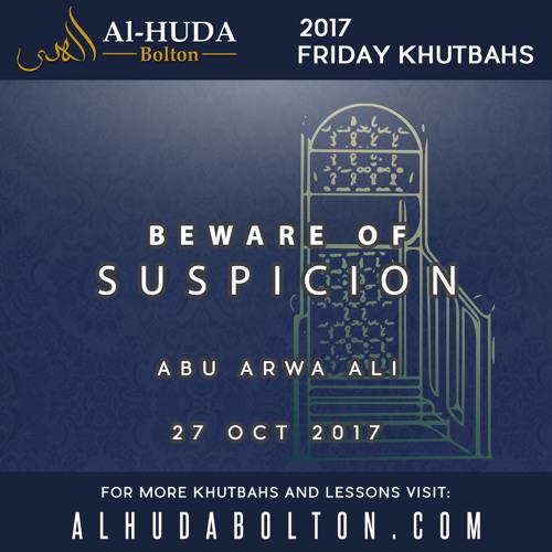 Beware of Suspicion