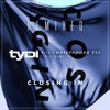 tyDi (with Christopher Tin ft Dia Frampton)- CLOSING IN (Chill Mix)
