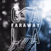 Gala - Faraway - (Juan Valencia Bootleg)