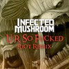 U R SO FUCKED (Riot Remix [Preview]