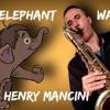 Baby Elephant Walk (Henry Mancini) Tenor Sax