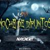 Mix Noche De Difuntos (Halloweeen) - Dj Naydert 2k17