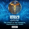 Markus Schulz presents Dakota - The Spirit of the Warrior [Transmission 2017 Theme]