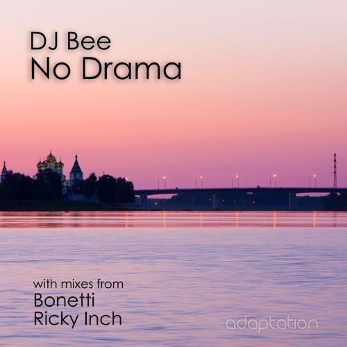DJ Bee - No Drama