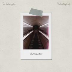 Trev - Automatic ft. Cy (Prod. Cxdy)