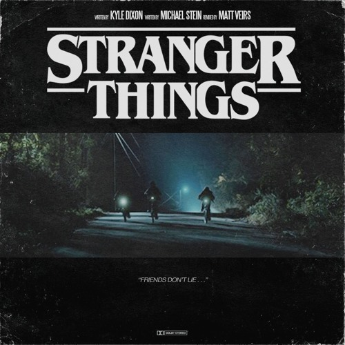 Stranger Things (Matt Veirs Remix)