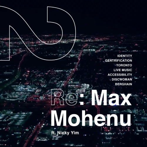Re:Search Episode 2 - Re: Max Mohenu ft. Nicky Yim