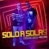 SOLO A SOLAS - COSCULLUELA FT MALUMA - NAGU RMX Portada del disco