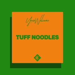 Tuff Noodles [prod. by Kevmo]