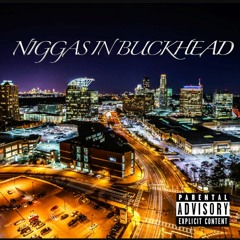 Niggas In Buckhead