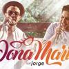 Thiago Brava Ft. Jorge - Dona Maria Cover