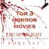 Episode 2: Top 3 Horror Movies (Halloween Special) (Pre-2011 Spoilers)