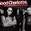 Dance Floor Anthem (Bootleg) - Good Charlotte