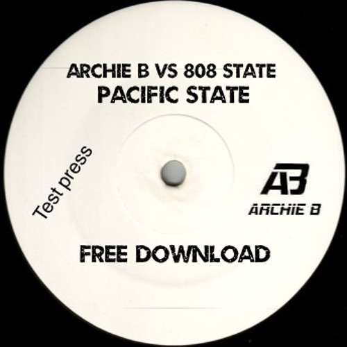 Archie B Vs 8O8 State - Pacific State (Free Download)