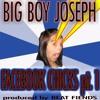 Big Boy Joseph - Facebook Chicks pt, 1