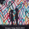 Kygo Stranger Things LBHJ Remix