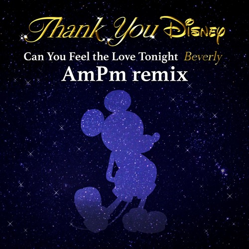 Can You Feel the Love Tonight (AmPm Remix)