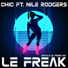 CHIC FT. NILE RODGERS - LE FREAK (WHITE & DA PIERRE MIX)