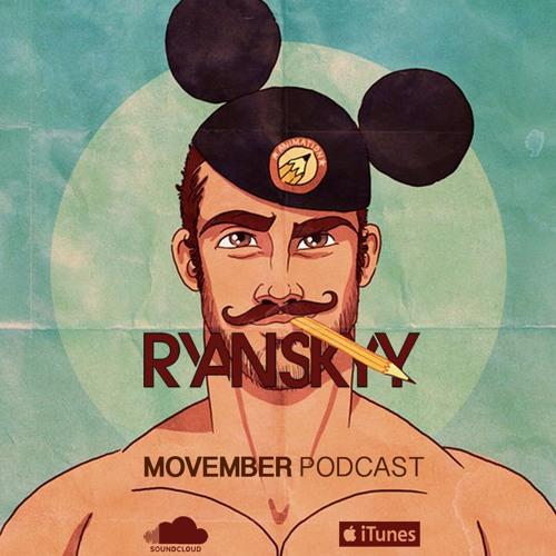 Movember Podcast: Ryan Skyy LIVE (Club Vibes)