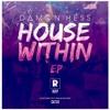 DAMON HESS- House Within (RADIO EDIT)FREE DOWNLOAD! Out on Reklas Deep 08/12/17 Full Version!!!