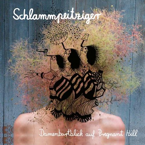 Schlammpeitziger - Damenbartblick ... Album Preview. Out Jan 19, 2018