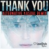 Thank You (Alternative Kasual Remix) ★FREE DOWNLOAD★