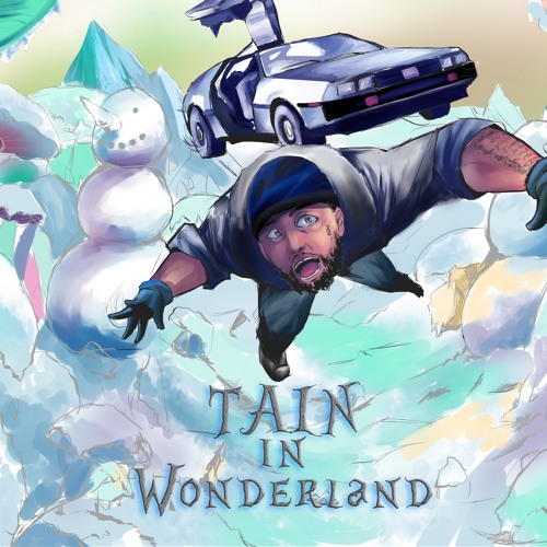 TAIN-TAIN In Wonderland