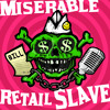 Miserable Retail Slave, Season 5 Episode 28: Tasty Poison