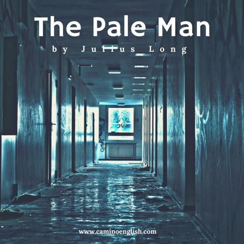 English Class - Listening Lesson - The Pale Man - Classic