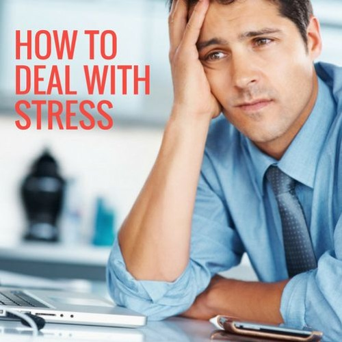 Blog 1 Audio - How To Deal With Stress