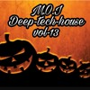 Deep - Tech - House Vol 13