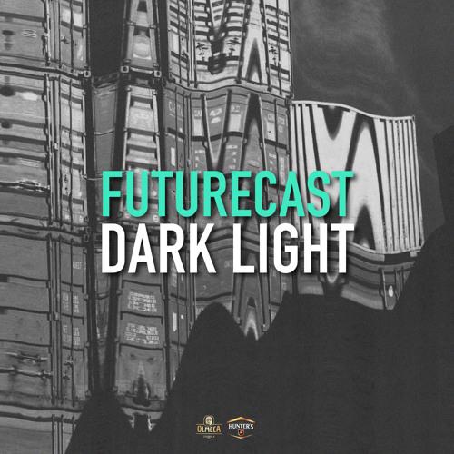 Futurecast #9 - Dark Light