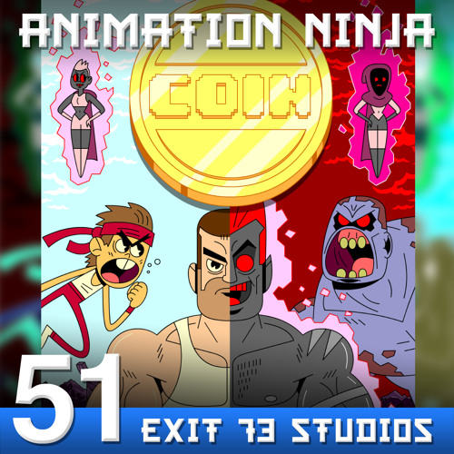 AN 51: Exit 73 Studios and Coin