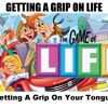 Download Getting A Grip On Your Tongue Mp3