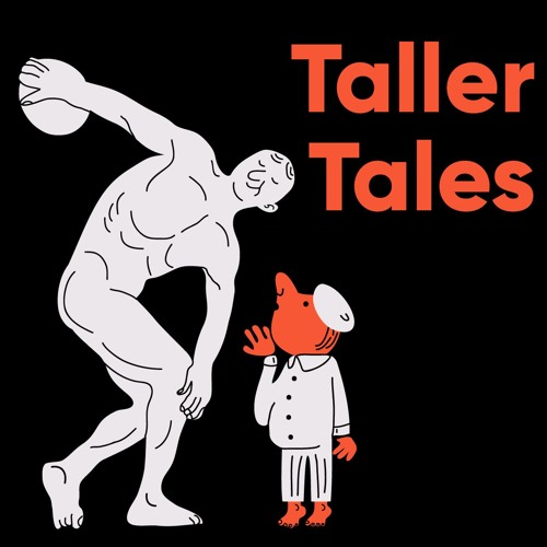 Taller Tales