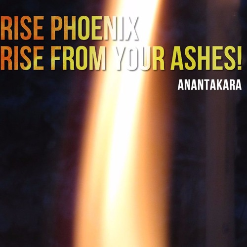 Rise Phoenix Rise From Your Ashes