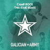 Camp Rock - This Is Me (Galician Army Remix)