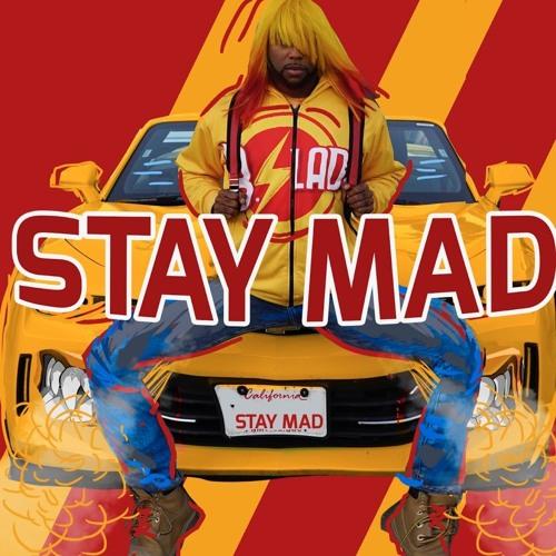 B.Slade - Stay Mad (Clean Version)