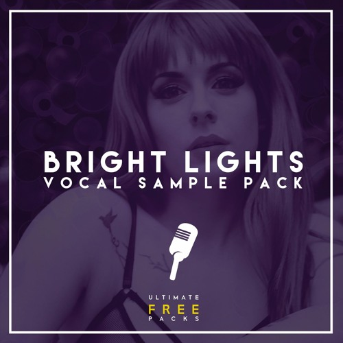 UFP | Bright Lights Vocals Sample Pack (Free Download) by