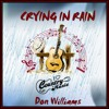 CRYING IN THE RAIN  (Don Williams) cover version