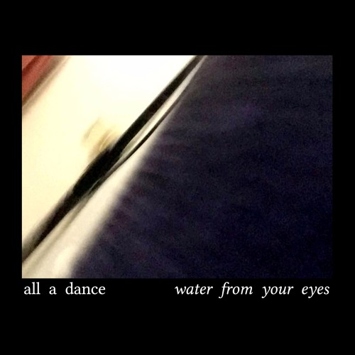Water From Your Eyes - Let It Ring
