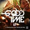 E-V Feat. Lorine Chia & Machine Gun Kelly - GoodTime (Bootleg)