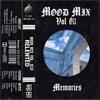 mood Mix 013 - Memories