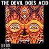 И̶o̶v̶a̶ - The Devil Does Acid(prod.И̶o̶v̶a̶)