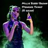 Millie Bobby Brown - Stranger Things (S1 Recap)