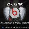 Rog musahib ft sukhe musical doctorz (remix) believer (mix) - latest punjabi songs 2017