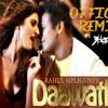 Download DAAWATH REMIX RAHUL SIPLIGUNJ   DJ B HARD Mp3