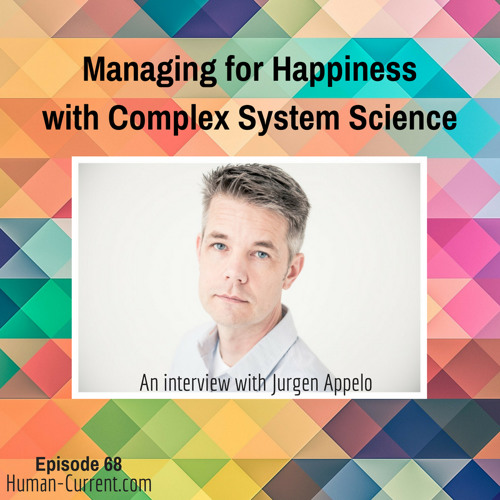 068 - Managing for Happiness with Complex System Science